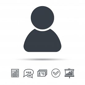 User icon. Human person symbol. Avatar login sign. Chat speech bubble, chart and presentation signs. Contacts and tick web icons. Vector
