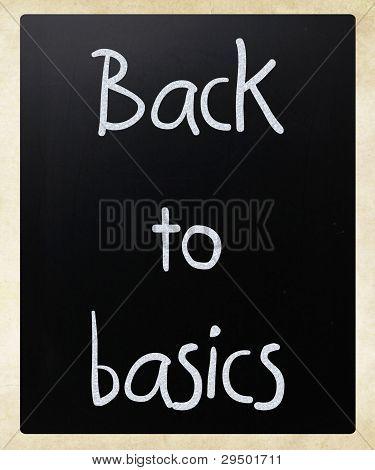"""back To Basics"" Handwritten With White Chalk On A Blackboard"