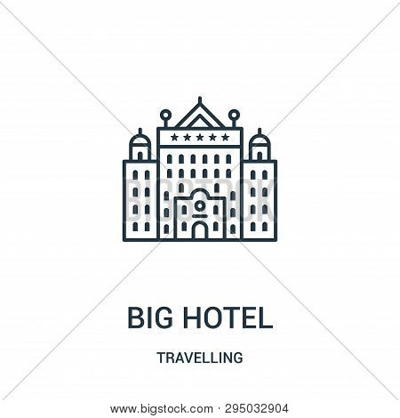 Big Hotel Icon Isolated On White Background From Travelling Collection. Big Hotel Icon Trendy And Mo