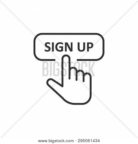 Sign Up Icon In Flat Style. Finger Cursor Vector Illustration On White Isolated Background. Click Bu