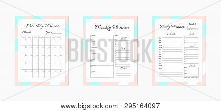 Daily,  Weekly And Monthly Planner Templates. Blank White, Pink And Blue Planner Pages Isolated On W
