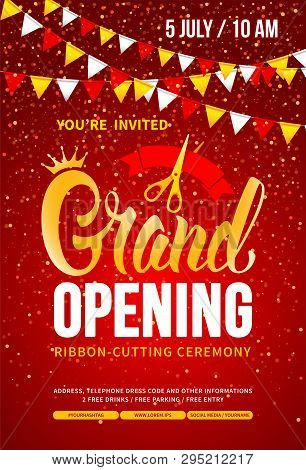 Template For Advertising Poster Of Grand Opening And Ribbon Cutting Ceremony. Unusual And Bright Des
