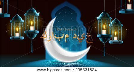 Eid mubarak greeting on background with crescent and lanterns with candle, mosque. Ramadan kareem holiday poster and Eid ul Fitr, ul Adha festive. Ramazan and allah, muslim, islam theme poster