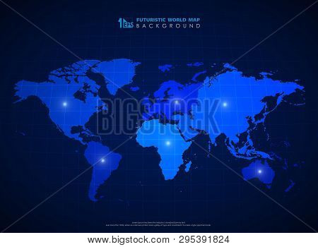 Futuristic Blue World Map Background Of Technology. You Can Use For World Map Education, Social Onli
