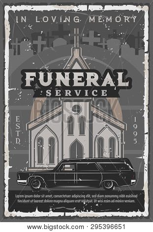 Funeral Service Vintage Vector Poster Of Medieval Church Or Cathedral With Hearse Car, Cemetery Cros