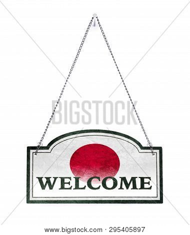 Japan Welcomes You! Old Metal Sign Isolated On White