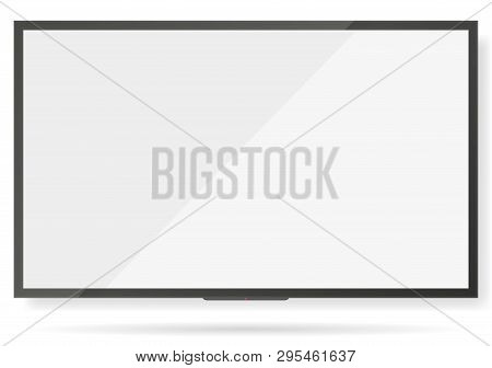 Lcd Tv Screen. Flat Tv Screen Or Television Display Vector Illustration, Wall Plasma Or Led Monitor