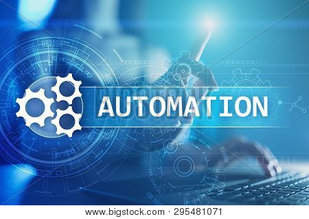 Business And Manufacturing Process Automation, Smart Industry, Innovation And Modern Technology Conc