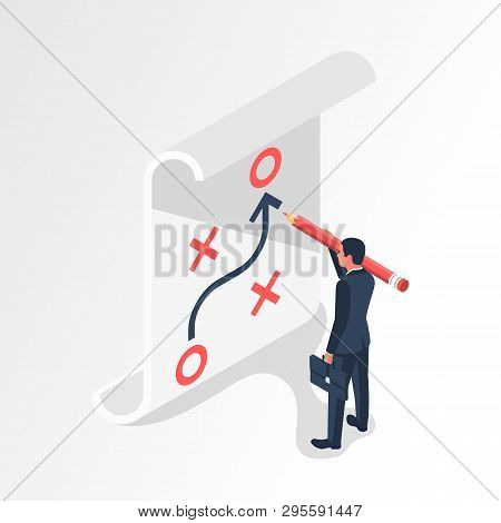 Businessman With Big Pencil Has Planned Strategy. Business Tactic. Businessman Standing About Clipbo