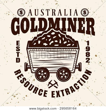 Gold Mining Vector Emblem, Badge, Label Or Logo With Full Rail Trolley Of Valuable Minerals In Vinta