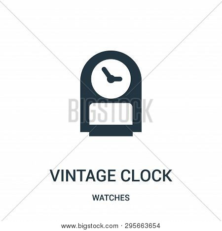 Vintage Clock Icon Isolated On White Background From Watches Collection. Vintage Clock Icon Trendy A