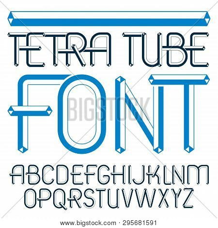 Vector upper case modern alphabet letters set. Artistic font, typescript for use in logo creation. Made with 3d tetra tube design, industry style. poster