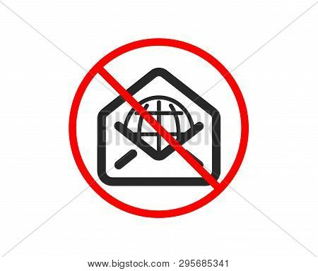 No or Stop. Web Mail icon. Message correspondence sign. E-mail symbol. Prohibited ban stop symbol. No web Mail icon. Vector poster