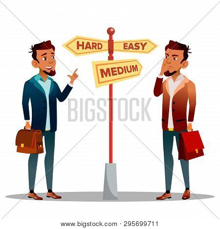 Man Deciding, Choosing Path Vector Cartoon Character. Easy, Medium, Hard Way Deciding. Businessman, Employee, Office Worker At Crossroad Isolated Clipart. Career Goals, Leadership Flat Illustration poster