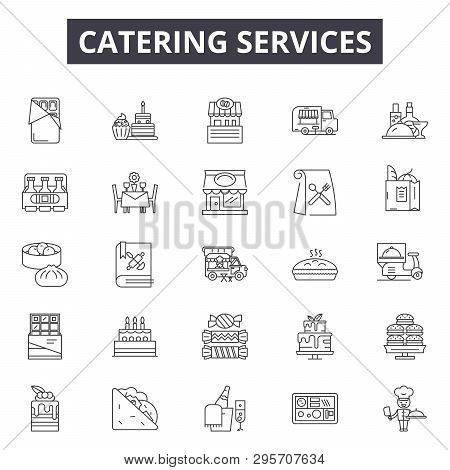Catering Services Line Icons, Signs Set, Vector. Catering Services Outline Concept, Illustration: Ca