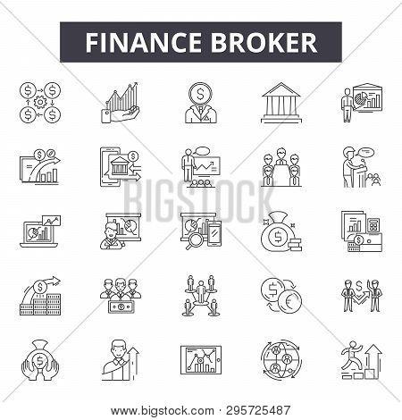 Finance Broker Line Icons, Signs Set, Vector. Finance Broker Outline Concept, Illustration: Broker,