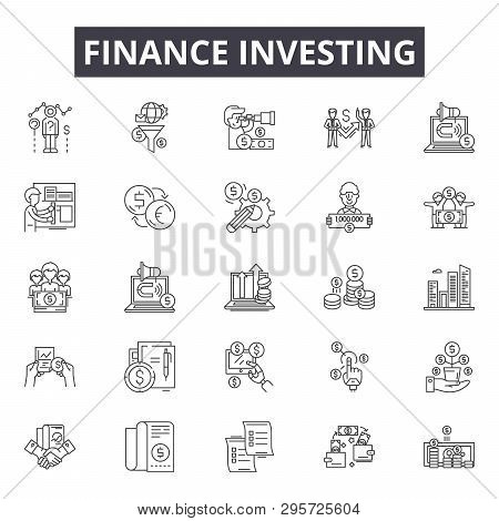 Finance Investing Line Icons, Signs Set, Vector. Finance Investing Outline Concept, Illustration: Mo