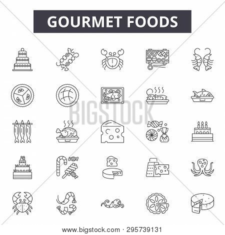 Gourmet Foods Line Icons, Signs Set, Vector. Gourmet Foods Outline Concept, Illustration: Gourmet, F