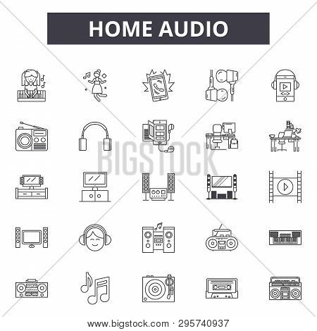 Home Audio Line Icons, Signs Set, Vector. Home Audio Outline Concept, Illustration: Audio, Home, Det