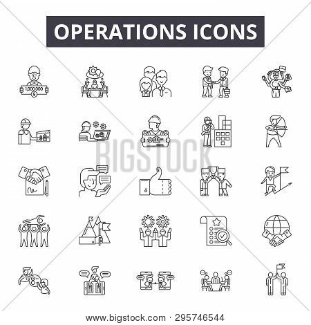 Operations Line Icons, Signs Set, Vector. Operations Outline Concept, Illustration: Business, Manage