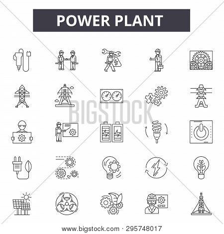 Power Plant Line Icons, Signs Set, Vector. Power Plant Outline Concept, Illustration: Plant, Power,