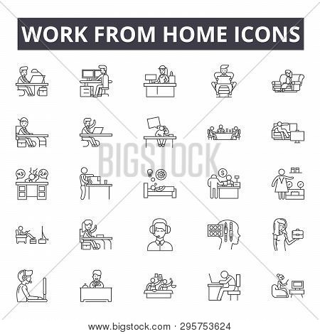 Work From Home Line Icons, Signs Set, Vector. Work From Home Outline Concept, Illustration: Home, Ho