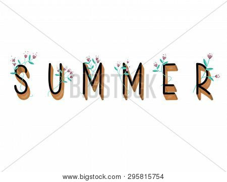 Summer Hand Drawn Lettering. Modern Design Illustration.