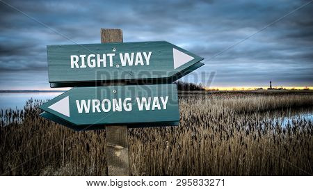 Street Sign The Direction Way To Right Way Versus Wrong Way