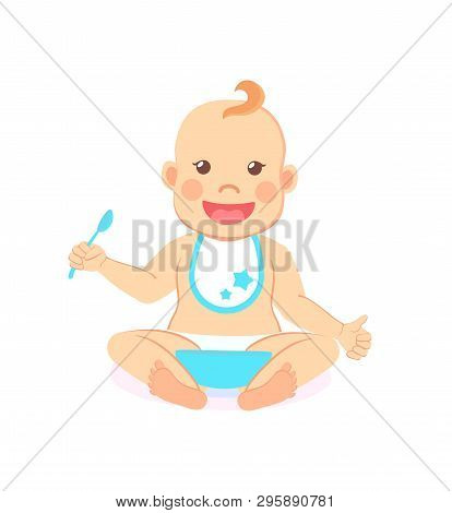 Happy Infant Baby Boy Eats Itself Isolated. Vector Toddler In Bib And Diaper With Spoon And Bowl Of