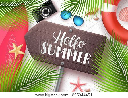 Hello Summer Vector Banner. Wooden Sign Board With Hello Summer Text And Beach Elements Like Surfboa
