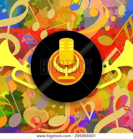 Happy Music Background With Golden Microphone, Vinyl Record And Loud Trumpets