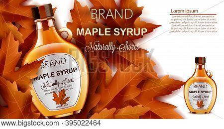 Bottle Of Naturally Sweet Maple Syrup Submerged In Autumnal Leaves. Place For Text. Realistic 3d Moc