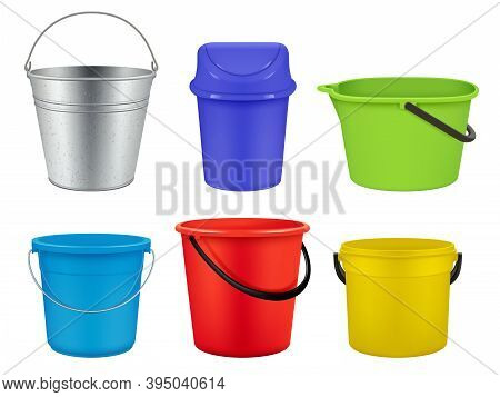Buckets Collection. Empty Plastic Or Metal Containers For Liquids Water Or Garbage Vector Realistic