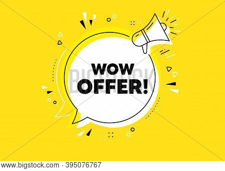 Wow Offer. Megaphone Yellow Vector Banner. Special Sale Price Sign. Advertising Discounts Symbol. Th