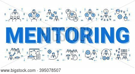 Mentoring Concept. Guidance Consulting In Business, Finance Or Management. Word And Icons Compositio