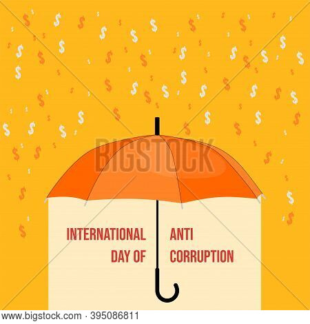 International Anti Corruption Day Vector Illustration With Shelter With An Umbrella From The Rain Of