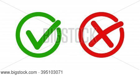 Checkmark Icon . Green Check Mark And Red Cros. Flat Tick And Cros , Vector Illustration On Whit Bac