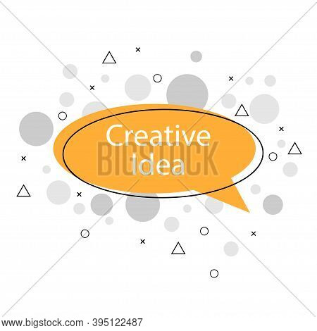 Creative Idea Word Icon In Flat Style On Light Background. Vector Illustration. Banner , Speech Bubb