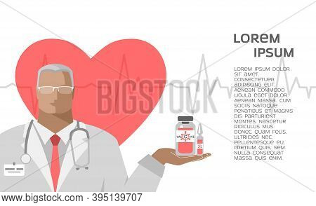 Banner With A Doctor Who Holds An Antiviral Vaccine, Ampoule, Vaccination Immunity Against Coronavir