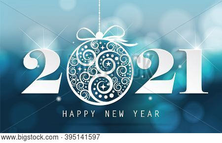 Happy New Year 2021 With Beautiful Chrisma Ball On Blue Background. Illustration For Brochure, Postc