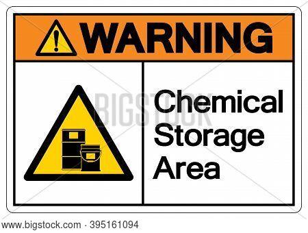 Warning Chemical Storage Area Symbol, Vector Illustration, Isolate On White Background Label. Eps10