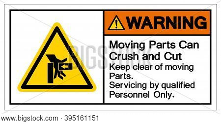 Warning Moving Part Can Crush And Cut Keep Clear Moving Part Servicing By Qualified Personnel Only