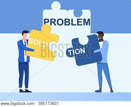Problem And Solution Abstract Concept. Businesspeople Holding In Hand Piece Of Jigsaw Puzzle. Busine