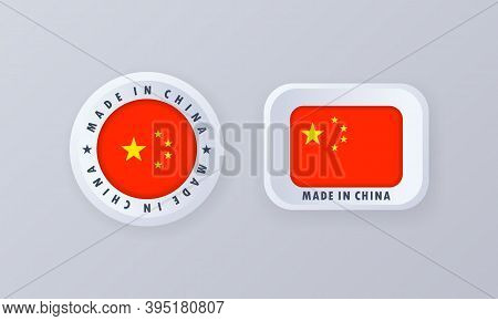 Made In China. China Made. Chinian Quality Emblem, Label, Sign, Button, Badge In 3d Style. China Fla