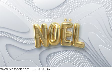 Joyeux Noel. Merry Christmas. Vector Holiday Illustration. Christmas Decoration Of Golden Letters On