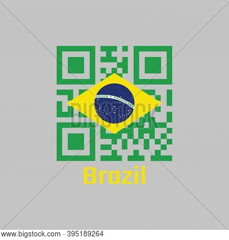 Qr Code Set The Color Of Brazil Flag, A Green Field With The Large Yellow Diamond And Blue Globe Wit