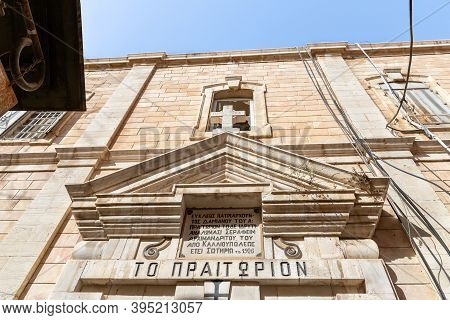 Jerusalem, Israel, October 24, 2020 : The Building Of The Greek Orthodox Monastery With The Prison O