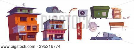 Ghetto Buildings, Litter Bin, Broken Car, Bar Signboard, Street Lamp, Carton Boxes, Ventilation And