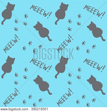 Cute Seamless Pattern With Cats, Steps And Mew Quote. Grey And Blue Colors. Doodle Cartoon Style. Mo