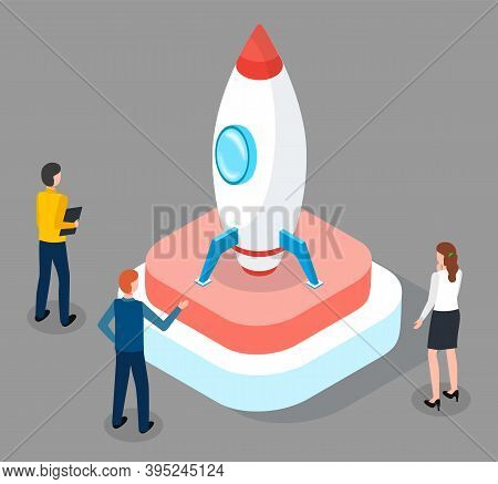 People Standing Near 3d Isometric Rocket. Work Team Start New Business Project, Startup, Launch New